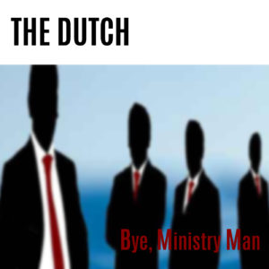 Cover single Bye, Ministry Man