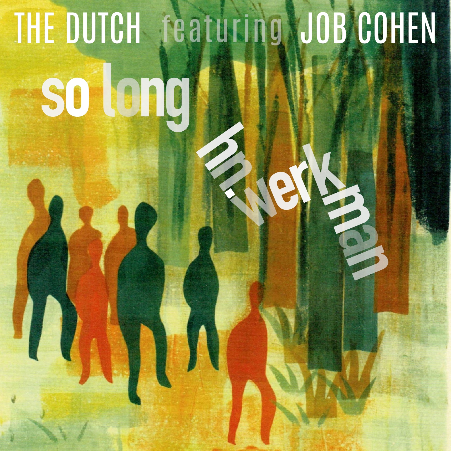 Cover van So Long H.N. Werkman van The Dutch
